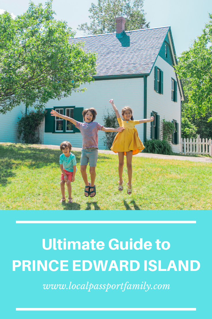 Ultimate Guide to Prince Edward Island with Kids, featured by top US family travel blog, Local Passport Family | ultimate guide to prince edward island with kids