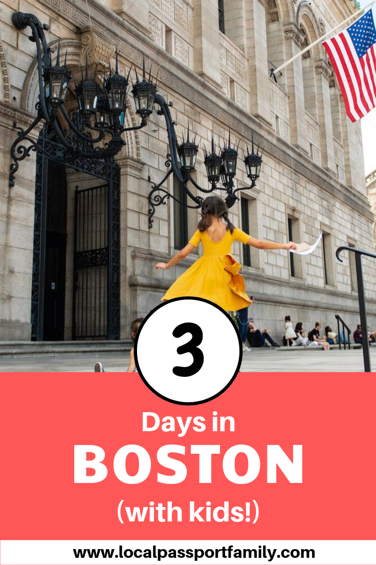 3 days in boston with kids