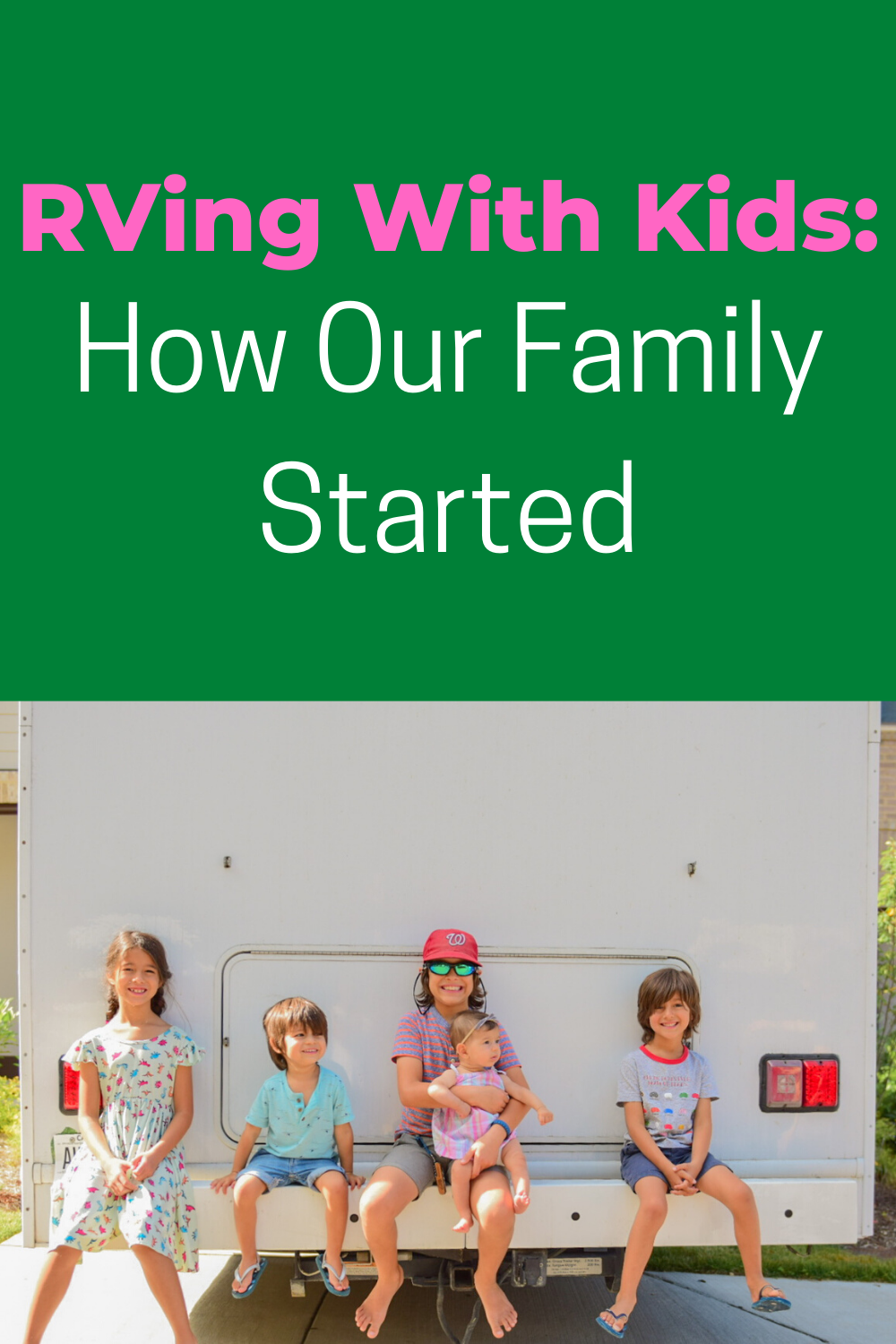 rving with kids how we started