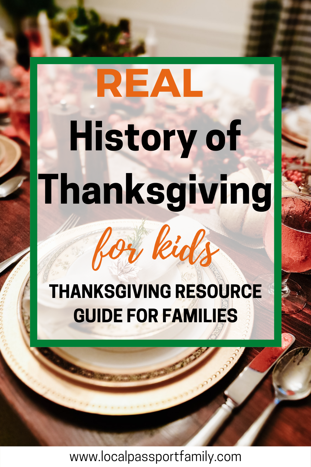 the real history of thanksgiving resource for families